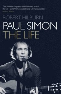bokomslag Paul Simon: The Life