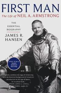 bokomslag First Man: The Life of Neil Armstrong