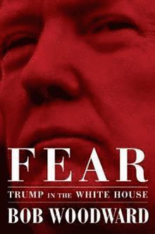 bokomslag Fear: Trump in the White House