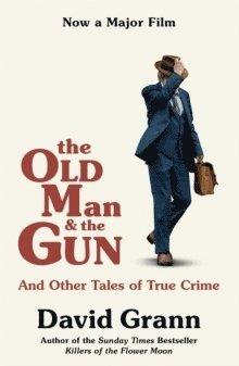 bokomslag The Old Man and the Gun