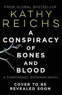 bokomslag A Conspiracy of Bones