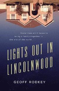bokomslag Lights Out In Lincolnwood Ha