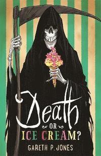bokomslag Death or Ice Cream?