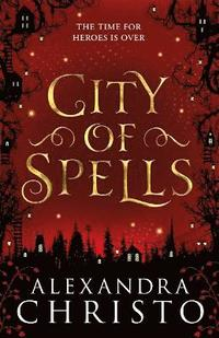 bokomslag City of Spells (sequel to Into the Crooked Place)