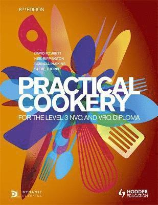 bokomslag Practical Cookery for the Level 3 NVQ and VRQ Diploma, 6th edition