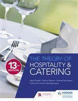 bokomslag The Theory of Hospitality and Catering Thirteenth Edition