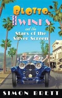 bokomslag Blotto, Twinks and the Stars of the Silver Screen