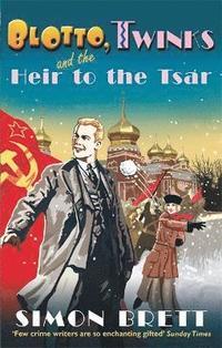 bokomslag Blotto, Twinks and the Heir to the Tsar
