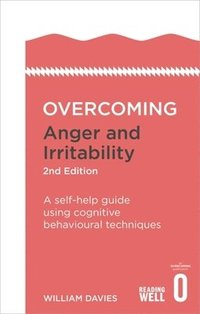 bokomslag Overcoming Anger and Irritability, 2nd Edition
