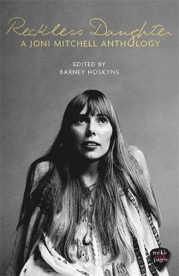 bokomslag Reckless Daughter: A Joni Mitchell Anthology
