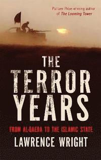 bokomslag The Terror Years: From al-Qaeda to the Islamic State