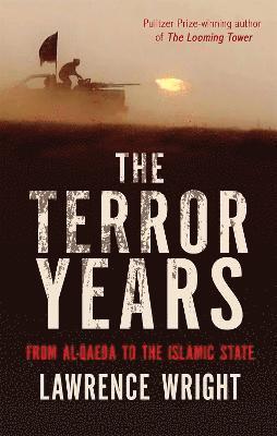 bokomslag The Terror Years: From al-Qaeda to the Islamic State