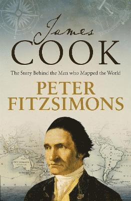 bokomslag James Cook: The story of the man who mapped the world
