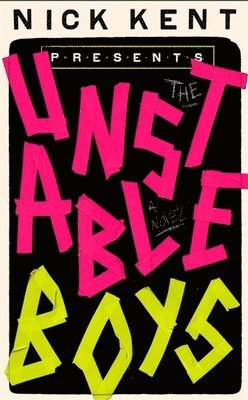 bokomslag The Unstable Boys: A Novel