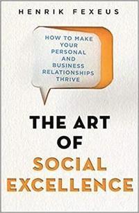 bokomslag The Art of Social Excellence