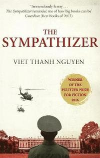bokomslag The Sympathizer: Winner of the Pulitzer Prize for Fiction