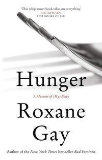 bokomslag Hunger: A Memoir of (My) Body