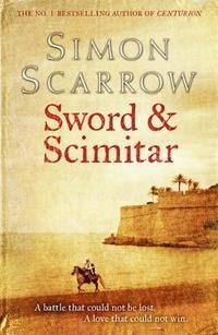 bokomslag Sword and the Scimitar