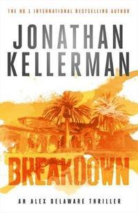bokomslag Breakdown (Alex Delaware series, Book 31)