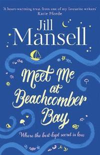 bokomslag Meet Me at Beachcomber Bay: The feel-good bestseller to brighten your day