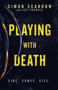 bokomslag Playing With Death