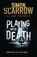 bokomslag Playing with Death: a Gripping Serial Killer Thriller (Introducing FBI Agent Rose Blake)