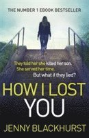 How I Lost You 1