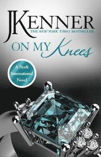 bokomslag On My Knees : Stark International 2