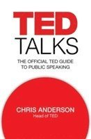 bokomslag TED Talks: The Official TED Guide to Public Speaking