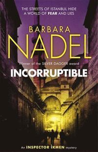 bokomslag Incorruptible