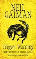 Trigger Warning: Short Fictions and Disturbances 1