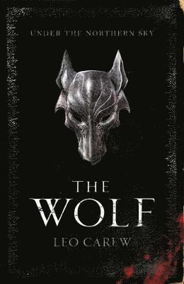 bokomslag The Wolf (The UNDER THE NORTHERN SKY Series, Book 1)