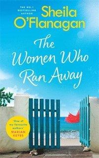 bokomslag Women Who Ran Away: Will Their Secrets Follow Them?