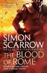 bokomslag The Blood of Rome (Eagles of the Empire 17)