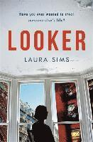 bokomslag Looker: Have you ever wanted to steal someone's life?