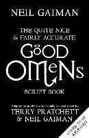 bokomslag The Quite Nice and Fairly Accurate Good Omens Script Book