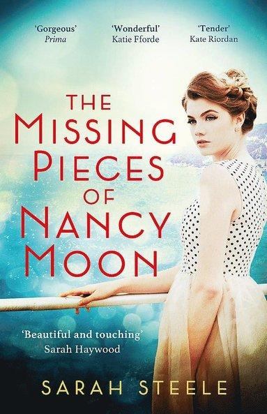 bokomslag The Missing Pieces of Nancy Moon