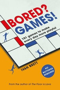 bokomslag Bored? Games!