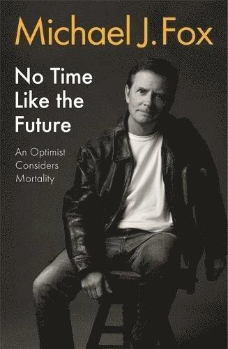 bokomslag No Time Like The Future