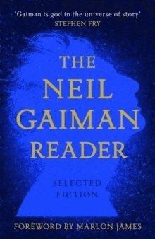 bokomslag The Neil Gaiman Reader