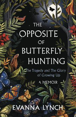 bokomslag The Opposite of Butterfly Hunting