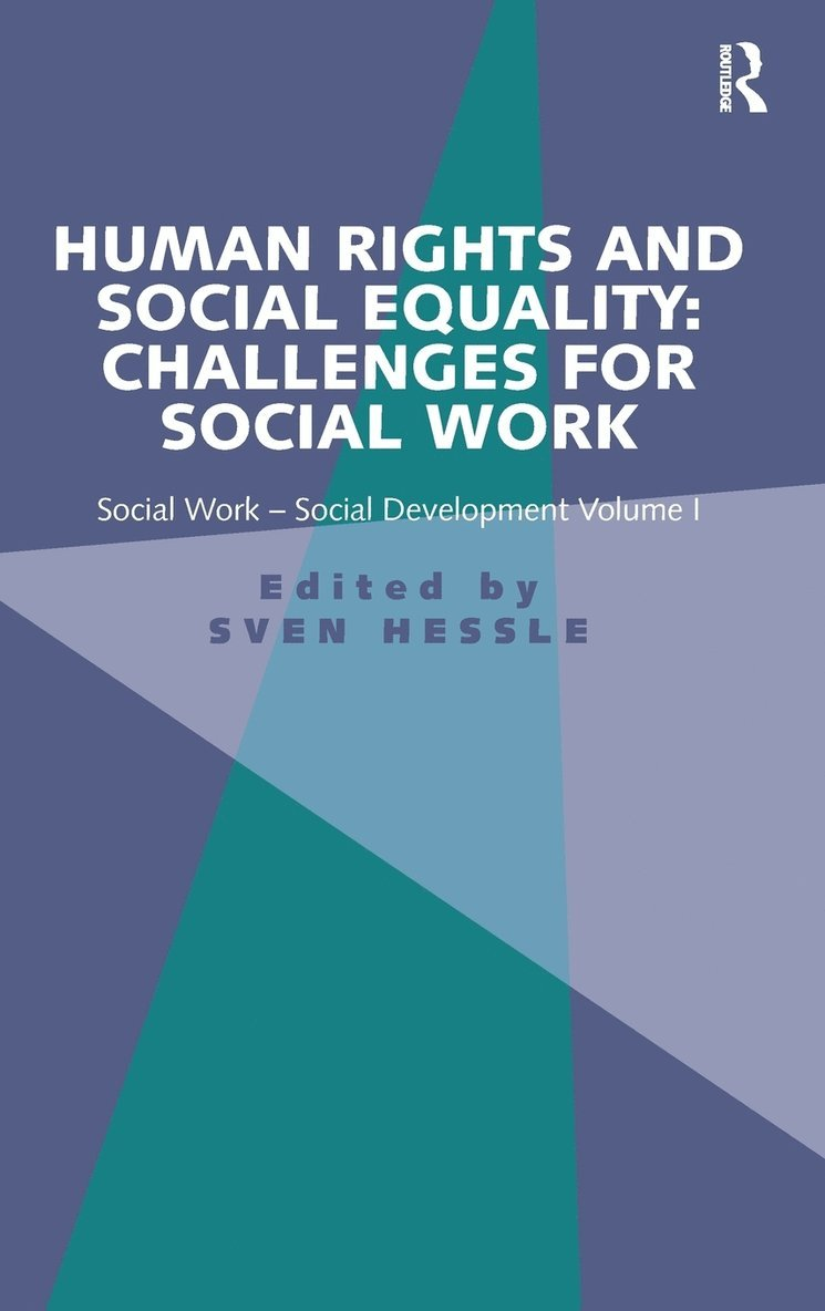 Human Rights and Social Equality: Challenges for Social Work 1