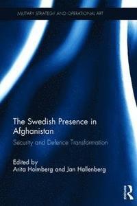 bokomslag The Swedish Presence in Afghanistan