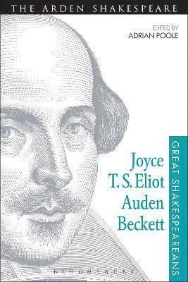 bokomslag Joyce, T. S. Eliot, Auden, Beckett