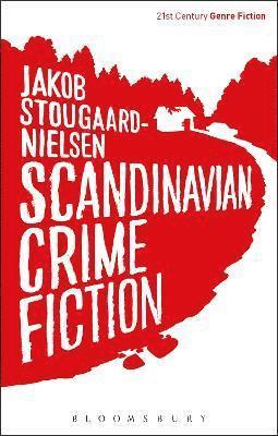 bokomslag Scandinavian Crime Fiction