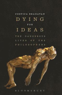 bokomslag Dying for Ideas