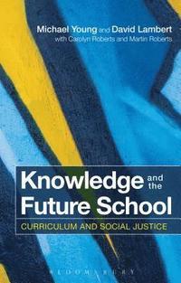 bokomslag Knowledge and the Future School