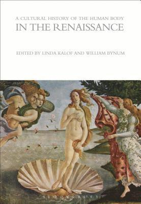 bokomslag A Cultural History of the Human Body in the Renaissance
