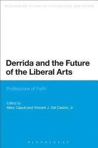 bokomslag Derrida and the Future of the Liberal Arts