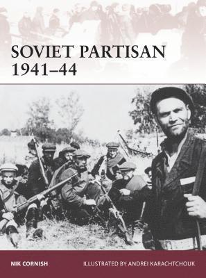 bokomslag Soviet Partisan 1941-44